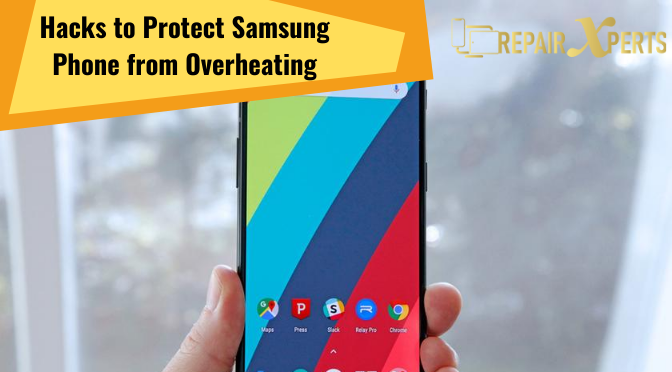 4 Easiest Hacks to Protect Your Samsung Phone from Overheating